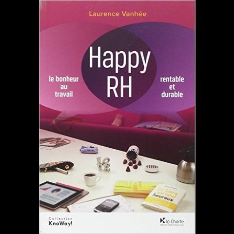 Happy RH - Laurence Vanhée